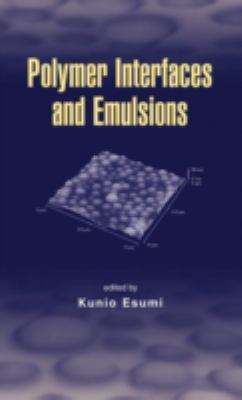 Polymer Interfaces and Emulsions