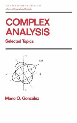 Complex Analysis Selected Topics