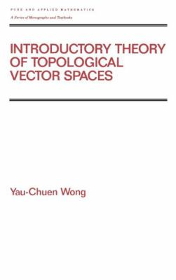 Introductory Theory of Topological Vector Spaces