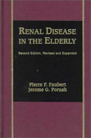 Renal Disease in the Elderly, Second Edition,