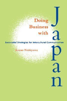 Doing Business With Japan Successful Strategies for Intercultural Communication