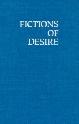 Fictions of Desire Narrative Form in the Novels of Nagai Kafu