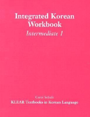 Integrated Korean Workbook Intermediate 1