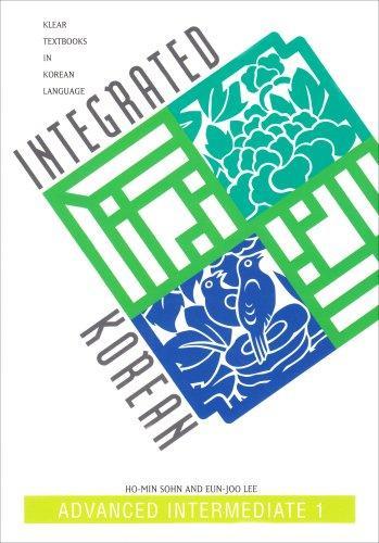 Klear: Integ Korean: Adv Int 1 Txpa (Klear Textbooks in Korean Language)