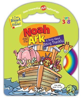 Noah and the Ark A Story About Being Thankful