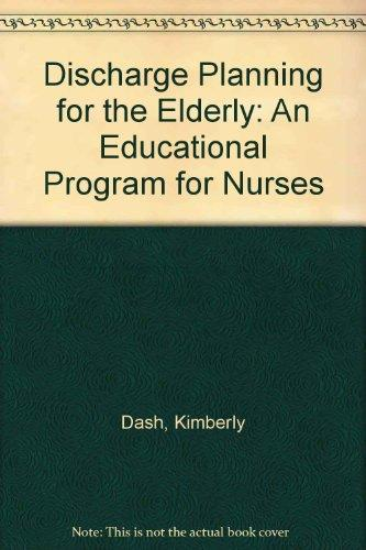 Discharge Planning for the Elderly: An Educational Program for Nurses