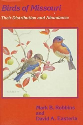 Birds of Missouri: Their Distribution and Abundance