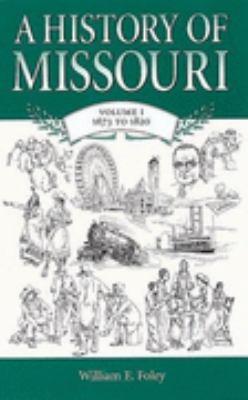 History of Missouri 1673 To 1820