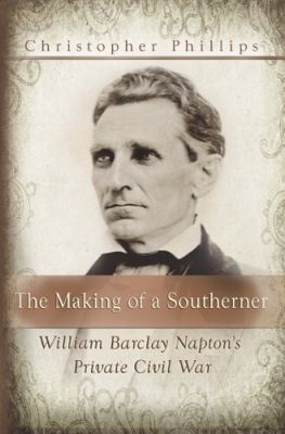 The Making of a Southerner: William Barclay Napton's Private Civil War