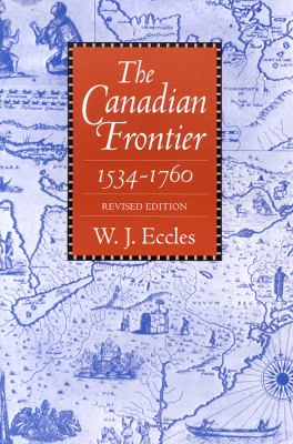 Canadian Frontier, 1534-1760