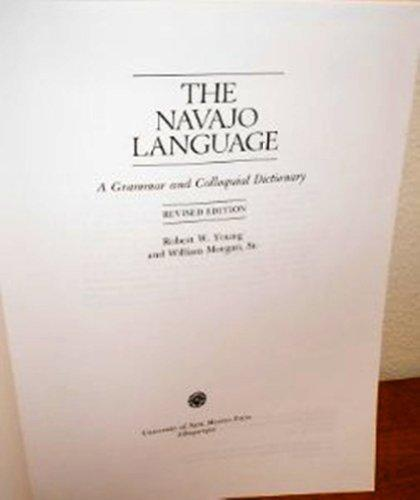 The Navajo Language: A Grammar and Colloquial Dictionary