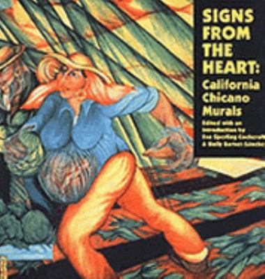 Signs from the Heart: California Chicano Murals