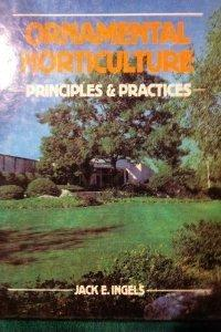 Ornamental Horticulture: Principles and Practices