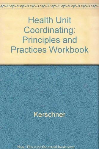 Health Unit Coordinating: Principles and Practices Workbook