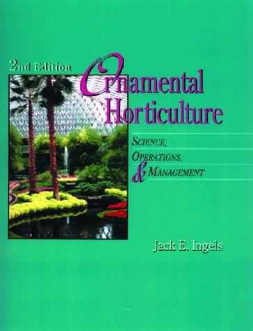 Ornamental Horticulture: Science, Operations & Management