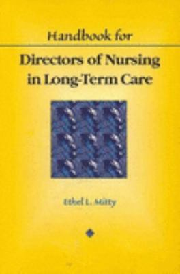 Handbook for Directors of Nursing in Long-Term Care