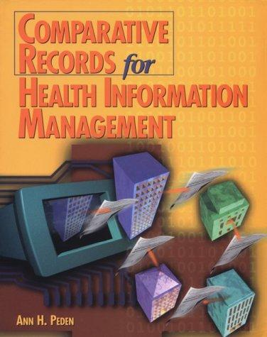 Comparative Records for Health Information Management (Health Information Management Series)
