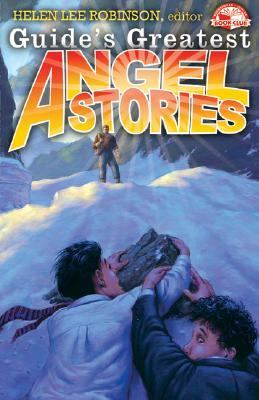 Guide's Greatest Angel Stories - Helen L. Robinson - Paperback