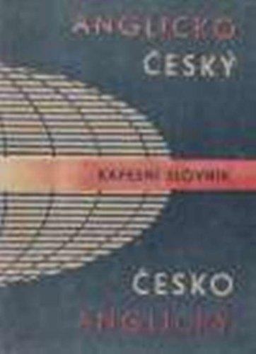 Czech-English-Czech Pocket Dictionary: Cesko-Anglicko-Cesky Kapesni Slovlnik