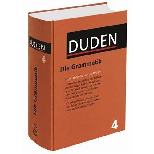Der Duden, Bd.4 : Die Grammatik (German Edition)