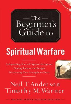 Beginner's Guide to Spiritual Warfare