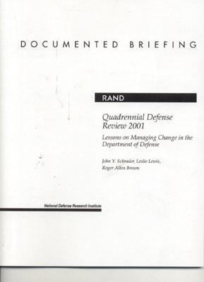 Quadrennial Defense Review 2001 Lessons on Managing Change in the Department of Defense