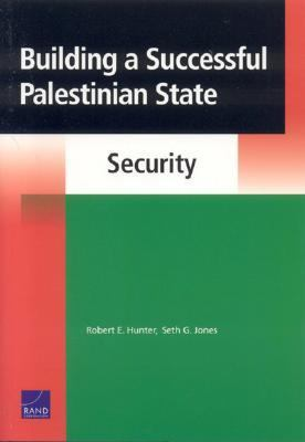 Building a Successful Palestinian State Security