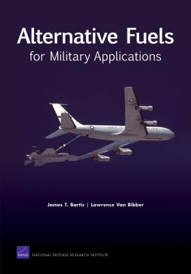 Alternative Fuels for Military Applications