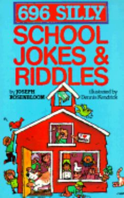 696 Silly School Jokes and Riddles