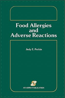 Food Allergies and Adverse Reactions