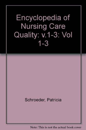 Encyclopedia of Nursing Care Quality (Vol 1-3)