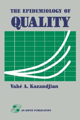 Epidemiology of Quality