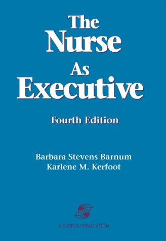 Nurse as Executive