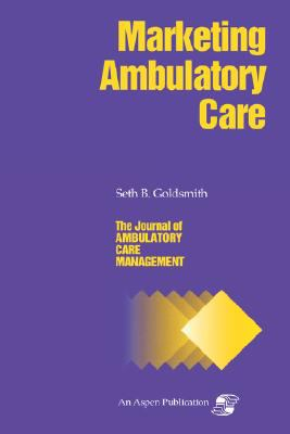 Marketing Ambulatory Care