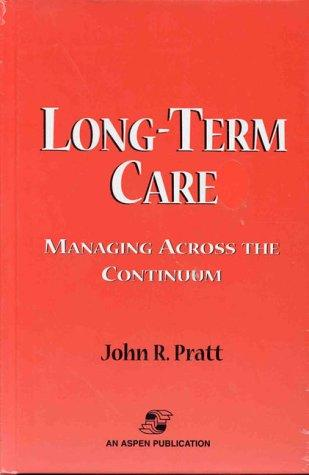The continuum of long term care