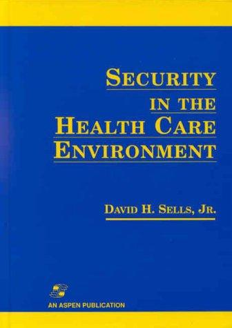 Security in the Health Care Environment