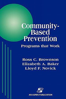 Community-Based Prevention Programs That Work