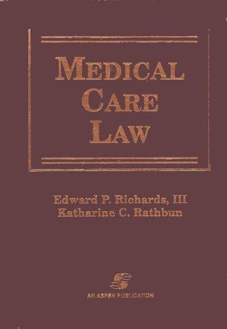 Medical Care Law