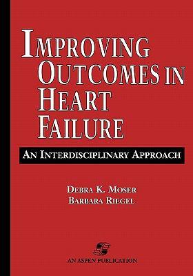 Improving Outcomes in Heart Failure An Interdisciplinary Approach