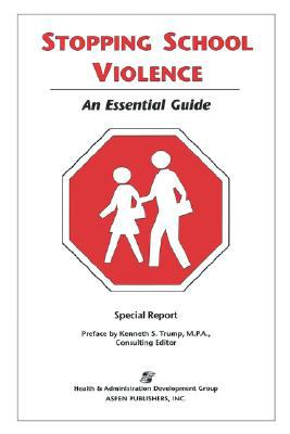 Stopping School Violence An Essential Guide