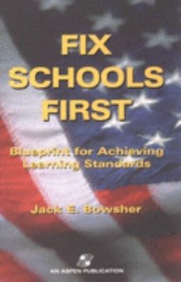 Fix Schools First Blueprint for Achieving Learning Standards