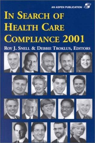 In Search of Health Care Compliance 2001