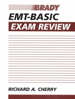 Emt-Basic Exam Review Answers Keyed to Emergency Care, 8th Edition, Prehospital Emergency Care, 5th Edition