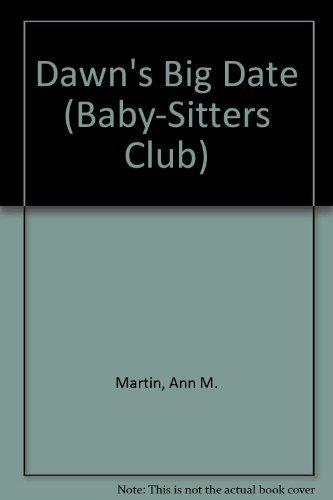 Dawn's Big Date (Baby-Sitters Club)