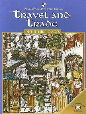 Travel and Trade in the Middle Ages