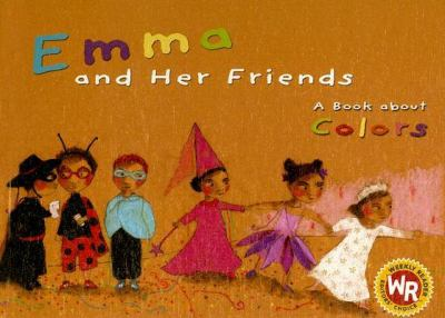 Emma And Her Friends A Book About Colors