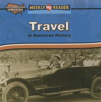 Travel in American History