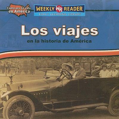 Viajes En La Historia De America/ Travel in American History