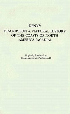 Description and Natural History of the Coasts of North America