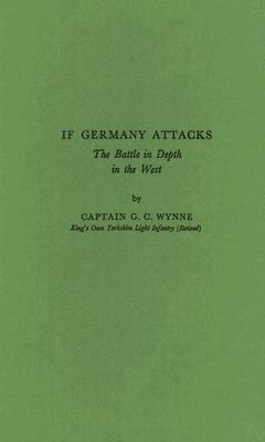 If Germany Attacks The Battle in Depth in the West